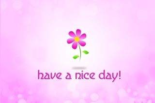 Have a Nice Day Picture for Android, iPhone and iPad