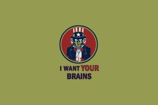 I Want Your Brains - Obrázkek zdarma pro Android 800x1280