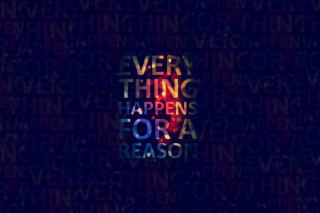 Everything Happens For A Reason - Obrázkek zdarma pro HTC Wildfire