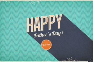 Happy Fathers Day Picture for Android, iPhone and iPad