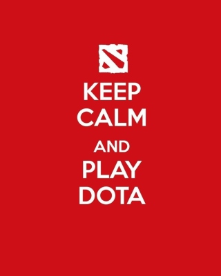Keep Calm And Play Dota Background for 240x320