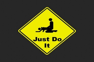 Just Do It Funny Sign Picture for Android 480x800