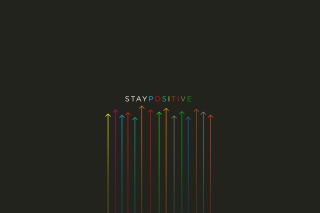 Stay Positive Background for Android, iPhone and iPad