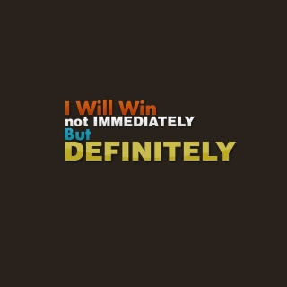 I will win, Not Immediately, But Definitely - Obrázkek zdarma pro iPad 3