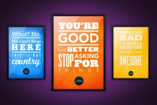 Motivational phrase You re good, Get better, Stop asking for Things - Obrázkek zdarma pro Sony Xperia M