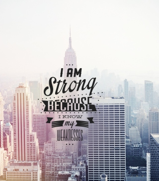 I am strong because i know my weakness - Obrázkek zdarma pro Nokia Asha 305