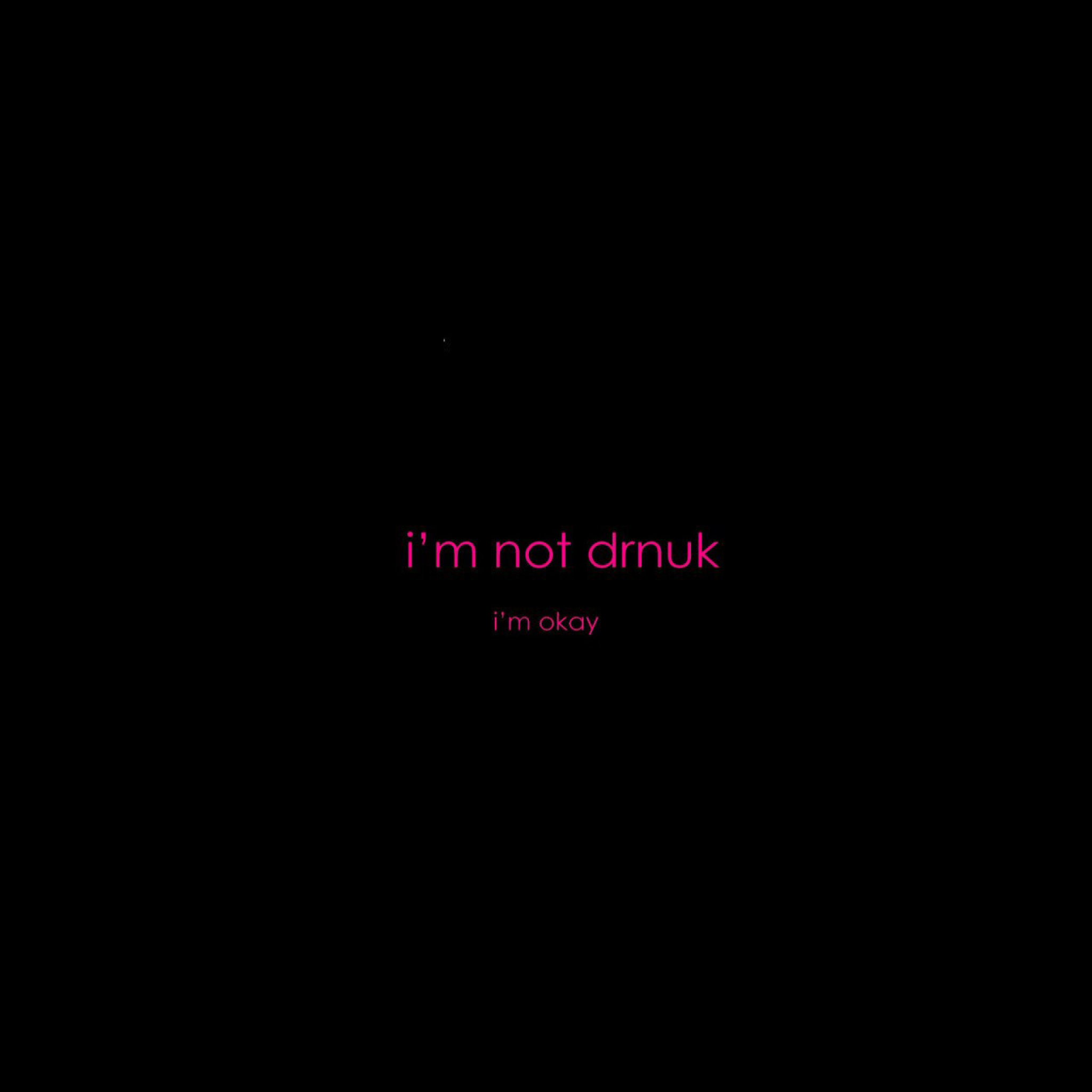 Screenshot №1 pro téma Im not Drunk Im Okay 2048x2048