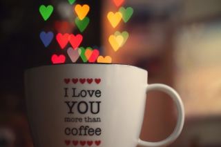 I Love You More Than Coffee Background for Android, iPhone and iPad