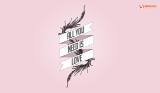 All You Need Is Love - Fondos de pantalla gratis