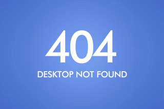 404 Desktop Not Found Wallpaper for Android, iPhone and iPad
