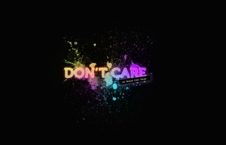 I Don't Care Wallpaper for Android, iPhone and iPad