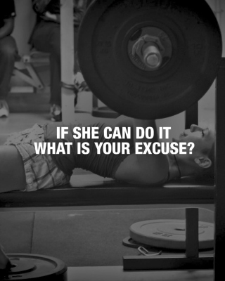 If She Can Do It What Is Your Excuse? - Obrázkek zdarma pro iPhone 5S