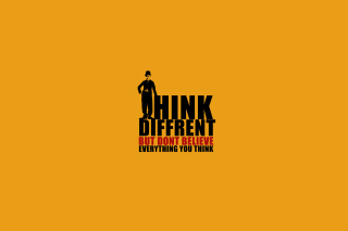 Think Different But Don't Believe Everything You Think - Obrázkek zdarma pro Android 720x1280