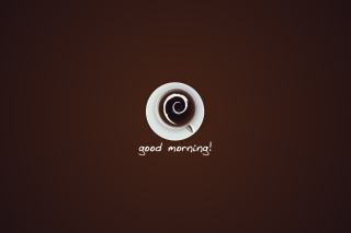 Good Morning! sfondi gratuiti per cellulari Android, iPhone, iPad e desktop