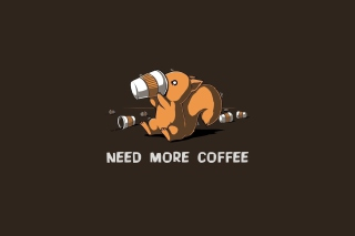 Need More Coffee Picture for Android, iPhone and iPad